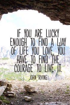 Be brave!