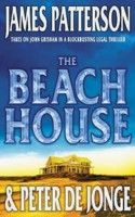 The Beach House, by James Patterson and Peter de Jonge