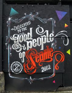The 2nd and Main Cannery Building Mural is dedicated to the Good People of Seattle.  4/2012 by Weirdo