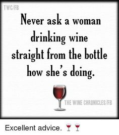 Ideas For Funny Quotes For Women Wine Humor Wine Jokes, Wine Meme, Wine Funnies, Woman Quotes, Me Quotes, Witty Quotes, Motivational Quotes, Inspirational Quotes, Retail Robin
