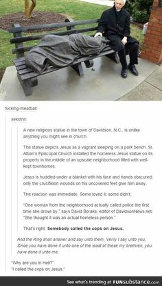 """She was like """"no way,"""" and the cops were like """"Yahweh"""" Jesus statue Tumblr Stuff, Tumblr Posts, Tumblr Funny, Funny Memes, Hilarious, A Silent Voice, Faith In Humanity, In This World, Make Me Smile"""