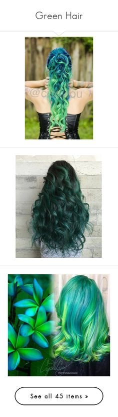 """Green Hair"" by megsjessd99 ❤ liked on Polyvore featuring beauty products, haircare, hair color, hair, accessories, hair accessories, green hair accessories, pictures, hair styling tools and hairstyles"