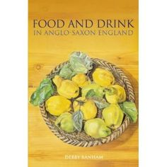 [Amazon.co.uk] Food and Drink in Anglo-Saxon England Revealing History / Debby Banham. 4 used from £45.00