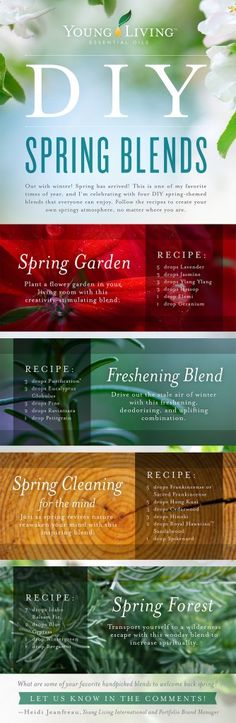DIY Spring Blends - Young Living.  Contact Kathleen @ bergstrom.lee@gmail.com YL Distributor #2129496. Lets talk about how essential oils can enhance your life and health.
