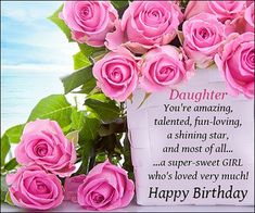 Happy Birthday Quotes For Daughter With Greetings And Messages 16th Wishes Invitation