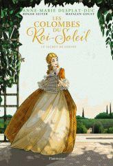 Les Colombes du Roi-Soleil (BD) Tome 2 : Le secret de Louise.