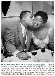 Louis Kisses Sarah Vaughan On Her Birthday - Jet Magazine, April 1952 Joe Louis Kisses Sarah Vaughan On Her Birthday - Jet Mag, Apr Louis Kisses Sarah Vaughan On Her Birthday - Jet Mag, Apr 1952 Joe Louis, My Black Is Beautiful, Black Love, Beautiful People, Divas, Jet Magazine, Vintage Black Glamour, Black History Facts, Black Pride