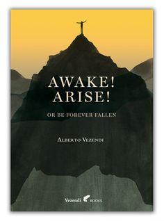 AWAKE, ARISE, OR BE FOREVER FALLEN! – BOOK LAUNCH ON SEPTEMBER 23! – VEZENDI Fall Is Coming, Coming Out, Self Actualization, Fallen Book, Message Of Hope, Self Destruction, Rite Of Passage, Spanish Artists, Book Launch