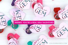 You're A Real Gem - Free Printable Valentines from Leslie Ann Jones at http://leslieannjones.com. Pair them with eraser rings, ring pops, or play jewelry for a candy-free Valentine's treat.