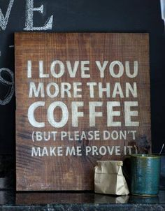 Funny pictures about I love you more than coffee. Oh, and cool pics about I love you more than coffee. Also, I love you more than coffee. I Love Coffee, Coffee Art, My Coffee, Coffee Shop, Coffee Lovers, Coffee Time, Funny Coffee, Coffee Break, Drink Coffee