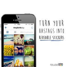 Now you can search your moments by hashtag and turn into reusable stickers!