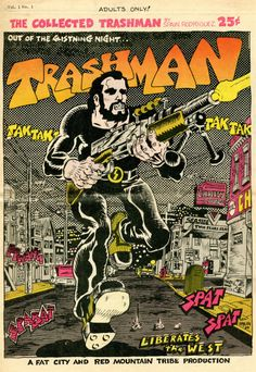 The Collected Trashman, 1969. Illustration: Spain Rodriguez Source: Babylon Falling (who have an interview with Spain and more collected graphics)