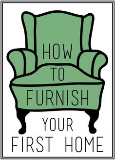 how to furnish your first home. 1) Don't try to furnish the house all at once... 2) Empty rooms are ok in the beginning--it will come together over time! 3) Focus on the rooms where guests will be; there are doors for a reason.