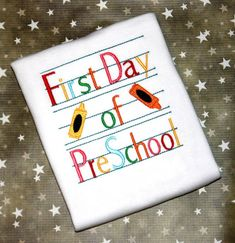 Hey, I found this really awesome Etsy listing at https://www.etsy.com/listing/188006171/first-day-of-preschool-shirt-first-day