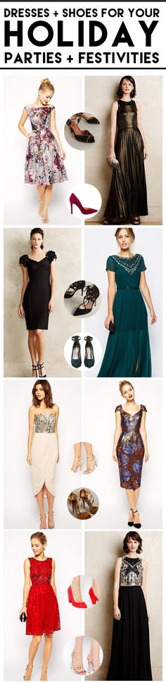 Beautiful dress + shoe combinations for Holiday Parties! I kind of want them all.