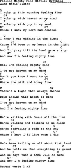 Country, Southern and Bluegrass Gospel Song Feeling Mighty Fine-Statler Brothers lyrics and chords