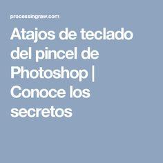 Atajos de teclado del pincel de Photoshop | Conoce los secretos