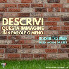 Descrivi questa immagine in 6 parole o meno Italian Memes, Italian Phrases, Six Words, Italian Language, Learning Italian, Make It Simple, Italy, Learn Italian Language, Italia