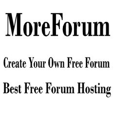 """MoreForum invites anyone to create an account and build their own forum for free. We don't put ads on your forum but you're free to place your own ads (there is an """"Ad Management"""" add-on that makes this easy).We can also add your Google Ad code or tracking code by request . Create a free forum : http://www.moreforum.com/"""