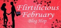 Flirtilicious February hop with two excerpts from Rachel Harris