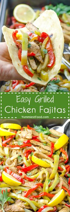 Easy Grilled Chicken Fajitas - perfect for fast, healthy, tasty and quick lunch or dinner! Easy Grilled Chicken Fajitas - you will definitely ask for more!