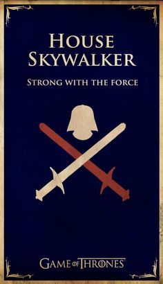 #GameOfThrones Pop-Culture Houses by  ~Lokiable: Skywalker