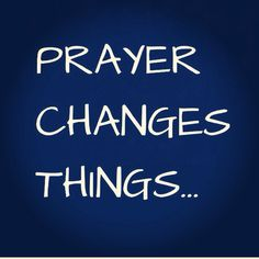 Prayer Pray Always, Prayer Changes Things, Prayer Quotes, Godly Quotes, Power Of Prayer, Jesus Loves Me, Quotes About God, Bible Verses, Prayers
