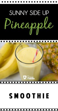 Sunny Side Up Pineapple Smoothie