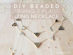 DIY Beaded Triangle Flags Long Necklace