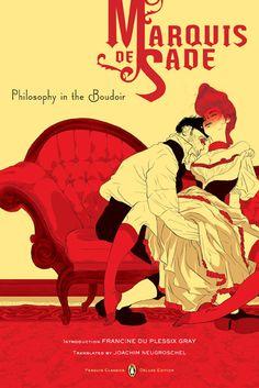 """Philosophy in the Boudoir"" Marquis de Sade // Illustrator: Tomer Hanuka; designers: Paul Buckley, Tomer Hanuka."
