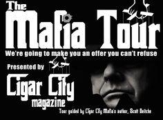 The Mafia Tour | Cigar City Magazine