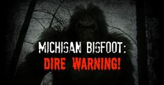 Bigfoot, Michigan, article submission, eyewitness account, cryptid,