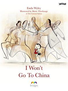 I+Won't+Go+To+China