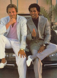 Miami Vice.... Everyone tried to look like these guys. Don't believe me? Watch The Wedding Singer