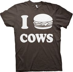 I Burger Cows Heart Cows Funny Anti-Vegetarian - T-shirt