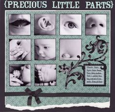Layout: Precious Little Parts - Need to do these pics of Easton!
