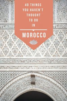 Don't get stuck in the same tourist routes! Here are 40 Things You Haven't Thought to do in Morocco (but totally should!)  via @marocmama