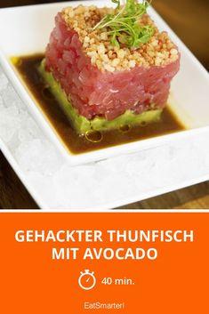 Gehackter Thunfisch mit Avocado - smarter - Zeit: 40 Min. | eatsmarter.de