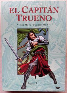 LOTE 5 PRIMEROS TOMOS DE CAPITAN TRUENO - EDICIONES B (1ª EDICION) 2001 - VICTOR MORA - FUENTES MAN