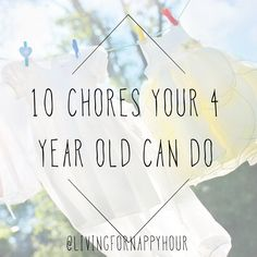 10 Chores even Your 4 Year old can Do! chores for kids