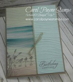 Stampin' Up!, DIY crafts, paper crafts, handmade birthday cards, #imbringingbirthdaysback, #carolpaynestamps, Wetlands wood 126695 clear 126697, Suite Sayings wood 140709 clear 140712, Serene Scenery Designer Paper Stack 141642, Seaside embossing folder 141481, Linen Thread 104199, Basic Gray ink 140932, Tip Top Taupe c.s.138336, Soft Sky c.s.131203, Very