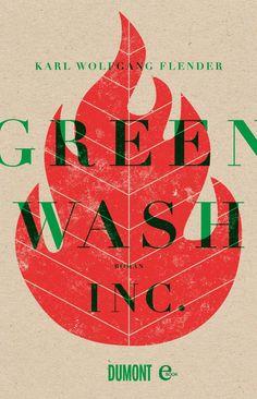 http://www.amazon.de/Greenwash-Inc-Karl-Wolfgang-Flender-ebook/dp/B00Y3RWO6O/ref=sr_1_385?s=books