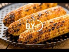 Roast Corn, Roasted Corn on the Cob, Roasting Corn, How to Roast Corn, R...