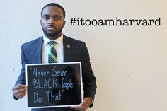 63 Black Harvard Students Share Their Experiences In A Powerful Photo Project this is worth your time....for continued conscious raising in our wonderful diverse country,  The strength IN THIS believe is what well save us from the long slippery slope downward. The people, the 99%. the power  is in us granting each other open acceptance and respect.