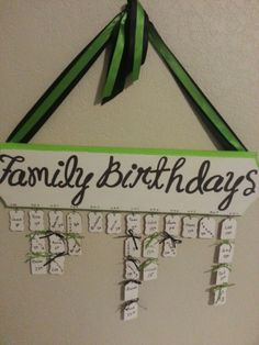 Family birthday calendar. Super fun. Super easy to make.