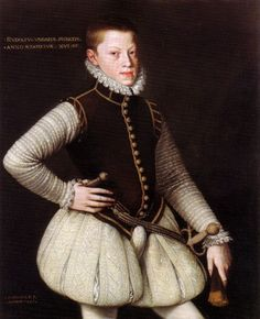 Archduke Rudolf, the later Holy Roman Emperor Rudolf II. of Austria, son of Holy Roman Emperor Maximilian II. of Austria and Infanta Maria of Spain, 1567 He is wearing pumpkin hose (pluderhose) with a codpiece, by Alonso Sanchez de Coello