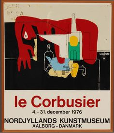 1976 Le Corbusier Art Exhibition Poster by OutofCopenhagen Aalborg, Le Corbusier, Art Exhibition Posters, North And South America, Cool Posters, Design Posters, Magazine Design, Magazine Layouts, Expositions