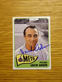 Jack Aker: (1974 New York Mets) Custom made Mets baseball card signed in blue sharpie. (From my All-Time Mets Roster collection.)