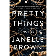 Pretty Things by Janelle Brown. Everything you need to know: book description, quotes from the book, about the author and much more. New Books, Good Books, Books To Read, Reading Lists, Book Lists, Reading Online, Books Online, Penguin Random House, Page Turner