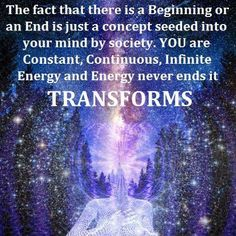 I truly believe this. Energy created can not be destroyed, it can only change form....a law in physics.